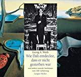 Georg A. Weth: Wie Dalí entdeckte, dass er nicht gestorben war