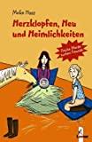 Meike Haas: Herzklopfen, Heu und Heimlichkeiten