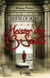 Henry Porter: House of Skirl - Meister der 13 Stühle