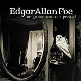 Edgar Allan Poe: Die Grube und das Pendel
