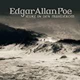 Edgar Allan Poe: Sturz in den Mahlstrom