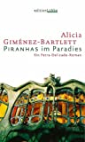 Alicia Giménez-Bartlett: Piranhas im Paradies