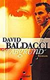 David Baldacci: Der Abgrund