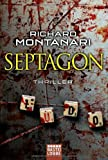 Richard Montanari: Septagon