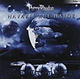 Perry Rhodan: Havarie auf Hayok
