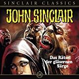 John Sinclair Classics: Das Rätsel der gläsernen Särge