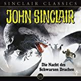 John Sinclair Classics: Die Nacht des schwarzen Drachen