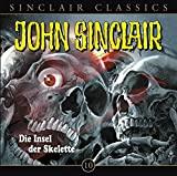 John Sinclair Classics: Die Insel der Skelette