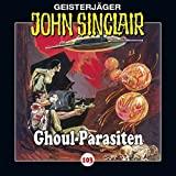 John Sinclair: Folge 103: Ghoul-Parasiten