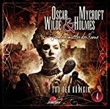 Oscar Wilde & Mycroft Holmes - Sonderermittler der Krone: Folge 04: Tod der Königin