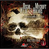 Oscar Wilde & Mycroft Holmes - Sonderermittler der Krone: Folge 05: Kalter Fels
