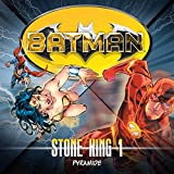Batman - Stone King: 01 - Pyramide