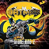 Batman - Stone King: 02 - Gefangen