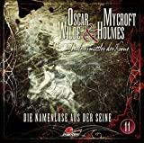 Oscar Wilde & Mycroft Holmes - Sonderermittler der Krone: Folge 11: Die Namenlose aus der Seine