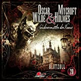 Oscar Wilde & Mycroft Holmes - Sonderermittler der Krone: Folge 20: Blutzoll