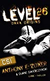 Anthony E. Zuiker: Level 26 - Dark Origins