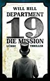 Will Hill: Department 19: Die Mission