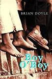 Brian Doyle: Boy O'Boy