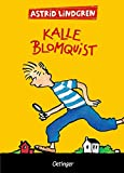 Astrid Lindgren: Kalle Blomquist (Gesamtausgabe)