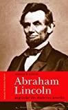 Ronald D. Gerste: Abraham Lincoln