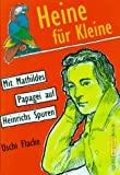 Uschi Flacke: Heine für Kleine