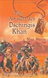 Nina Blazon: Das Amulett des Dschingis Khan