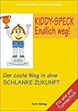 Ingrid Schlieske, Nina Schlieske: Kiddy-Speck - Endlich weg!