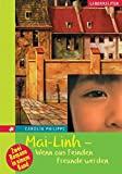 Carolin Philips: Mai-Linh - Wenn aus Feinden Freunde werden