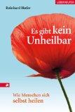 Reinhard Hofer: Es gibt kein Unheilbar