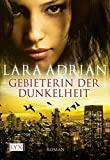 Lara Adrian: Gebieterin der Dunkelheit