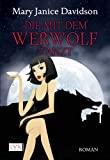 Mary Janice Davidson: Die mit dem Werwolf tanzt