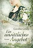 Cecilia Grant: Ein unsittliches Angebot