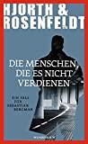 Michael Hjorth, Hans Rosenfeldt: Die Menschen, die es nicht verdienen