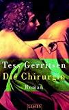 Tess Gerritsen: Die Chirurgin