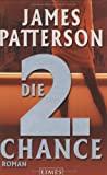 James Patterson: Die zweite Chance