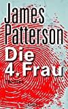James Patterson: Die 4. Frau