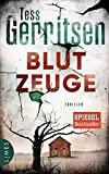 Tess Gerritsen: Blutzeuge