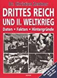 Christian Zentner: Drittes Reich und II. Weltkrieg: Daten, Fakten, Hintergr�nde
