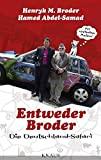 Hamed Abdel-Samad, Henryk M. Broder: Entweder Broder