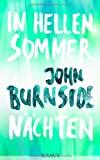 John Burnside: In hellen Sommernächsten