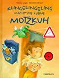 Annette Langen: Klingelingeling macht die kleine Motzkuh