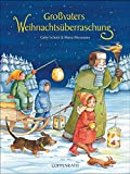 Gaby Scholz: Gro�vaters Weihnachts�berraschung