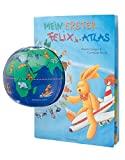 Annette Langen: Mein erster Felix-Atlas