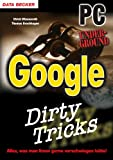 Thomas Brochhagen, Ulrich Wimmeroth: Dirty Tricks Google