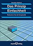 Christian Helfrich: Das Prinzip Einfachheit