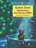 Karen Duve: Weihnachten mit Thomas Müller
