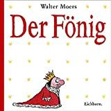Walter Moers: Der Fönig