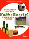 Gisela Bruschek: Fu�ballparty