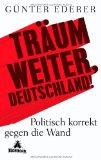 G�nter Ederer: Tr�um weiter, Deutschland