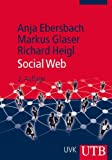 Anja Ebersbach, Markus Glaser, Richard Heigl: Social Web